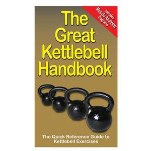The Great Kettlebell Book